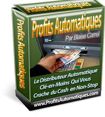 Profits Automatiques - Comment Créer et Mettre en March Votre Propre Machine Virtuelle A Faire de L'Argent